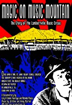 Magic on Music Mountain: The Story of the Lambertville Music Circus