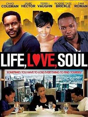 Life, Love, Soul (2012)