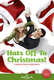 Hats Off to Christmas! (2013) Poster - Movie Forum, Cast, Reviews