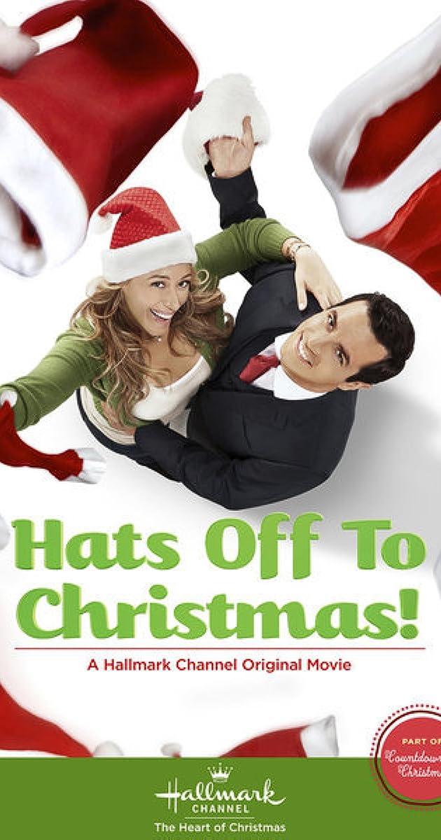 Hats Off to Christmas! (TV Movie 2013) - Full Cast & Crew - IMDb