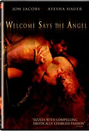 Welcome Says the Angel Poster
