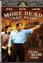 More Dead Than Alive Poster