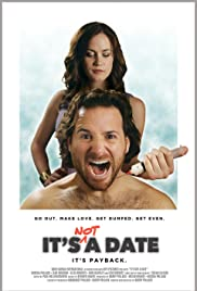 It's Not a Date (2014) Poster - Movie Forum, Cast, Reviews