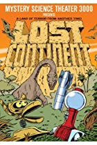 Image of Mystery Science Theater 3000: Lost Continent