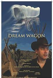 Dream Wagon Poster