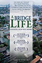 Image of A Bridge Life: Finding Our Way Home