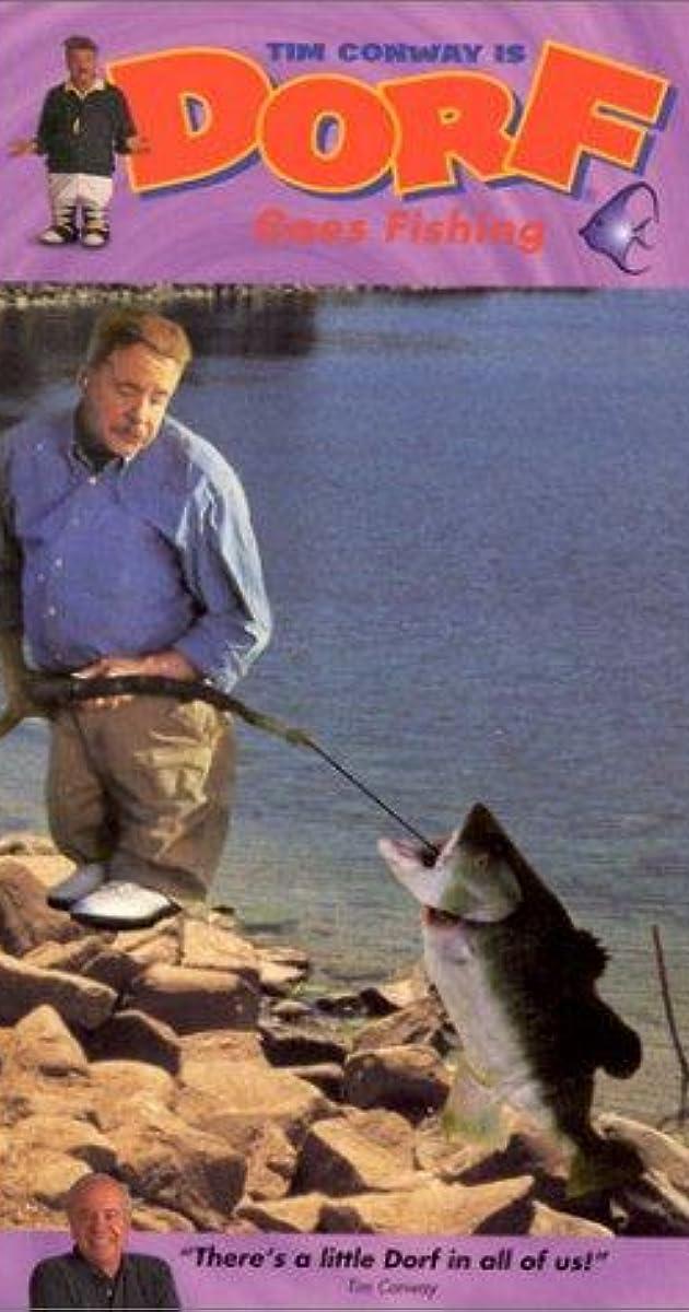 Dorf Goes Fishing Dorf Goes Fishing Video 1993 IMDb