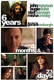 6 Years, 4 Months & 23 Days Poster