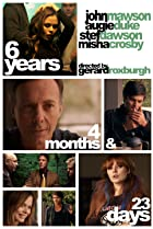 6 Years, 4 Months & 23 Days (2013) Poster