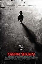Dark Skies (2013) Poster