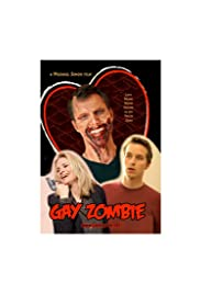 Gay Zombie (2007) Poster - Movie Forum, Cast, Reviews