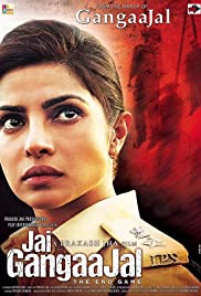 Jai Gangaajal (2016) Poster - Movie Forum, Cast, Reviews
