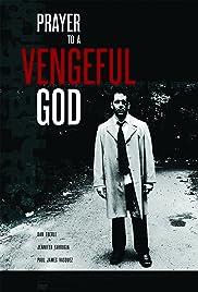 Prayer to a Vengeful God Poster