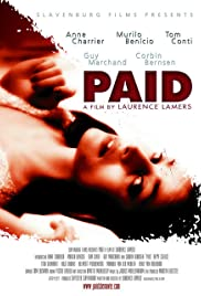 Paid (2006) Poster - Movie Forum, Cast, Reviews