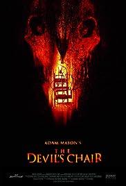 The Devil's Chair(2007) Poster - Movie Forum, Cast, Reviews