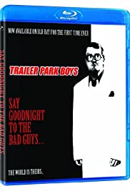 Say Goodnight to the Bad Guys(2008) Poster - Movie Forum, Cast, Reviews