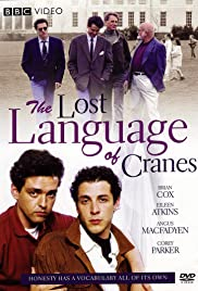 The Lost Language of Cranes (1991) Poster - Movie Forum, Cast, Reviews