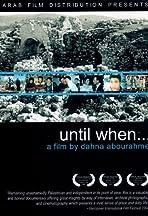 Until When