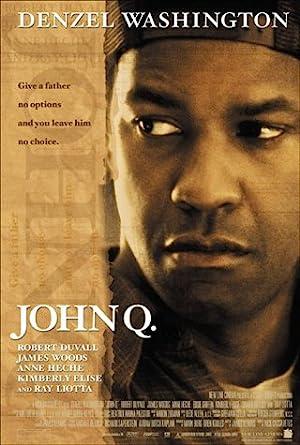 John Q จอห์น คิว ตัดเส้นตายนาทีมรณะ