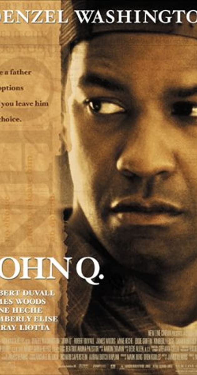 essay about the movie john q John q archibald was a factory worker facing financial hardship when his son, michael is struck during a baseball game, john and his wife, denise, discover that their son is in need of a heart transplant.