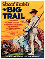 The Big Trail(1930)