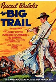 The Big Trail (1930) Poster - Movie Forum, Cast, Reviews