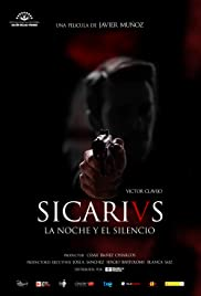 Sicarivs: La noche y el silencio Poster