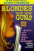 Image of Blondes Have More Guns