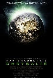 Chrysalis(2008) Poster - Movie Forum, Cast, Reviews