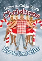 Primary image for Larry the Cable Guy's Christmas Spectacular
