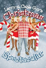 Larry the Cable Guy's Christmas Spectacular Poster