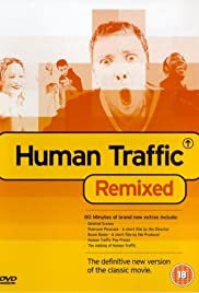 Human Traffic (1999) Poster - Movie Forum, Cast, Reviews