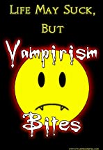 Vampirism Bites