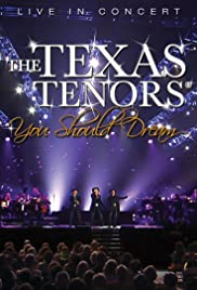 The Texas Tenors: You Should Dream Poster