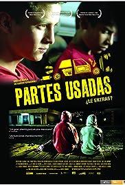 Partes usadas(2007) Poster - Movie Forum, Cast, Reviews