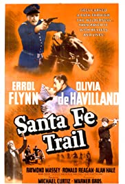 Santa Fe Trail (1940) Poster - Movie Forum, Cast, Reviews