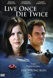 Live Once, Die Twice (2006) Poster - Movie Forum, Cast, Reviews