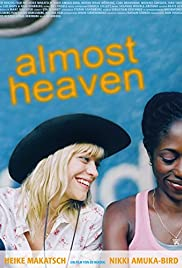 Almost Heaven (2005) Poster - Movie Forum, Cast, Reviews