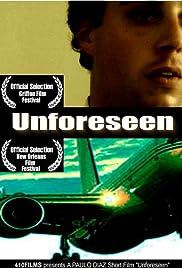 Unforeseen Poster