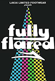 Fully Flared (2007) Poster - Movie Forum, Cast, Reviews