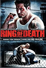 Ring of Death (2008) Poster - Movie Forum, Cast, Reviews