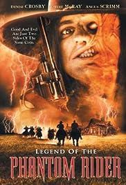 Legend of the Phantom Rider(2002) Poster - Movie Forum, Cast, Reviews