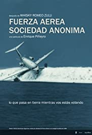 Fuerza aérea sociedad anónima (2006) Poster - Movie Forum, Cast, Reviews