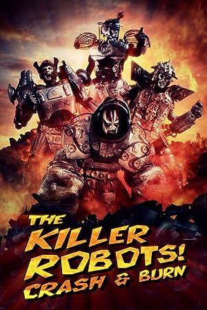 The Killer Robots Crash and Burn Legendado Full HD 1080p