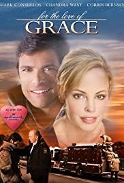 For the Love of Grace(2008) Poster - Movie Forum, Cast, Reviews