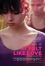 It Felt Like Love(2014)