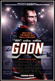 Goon (2011) Poster - Movie Forum, Cast, Reviews