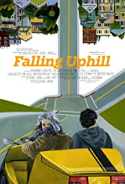 Falling Uphill (2012) Poster - Movie Forum, Cast, Reviews