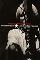 Image of Tom Petty and the Heartbreakers: High Grass Dogs, Live from the Fillmore