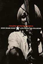 Tom Petty and the Heartbreakers: High Grass Dogs, Live from the Fillmore